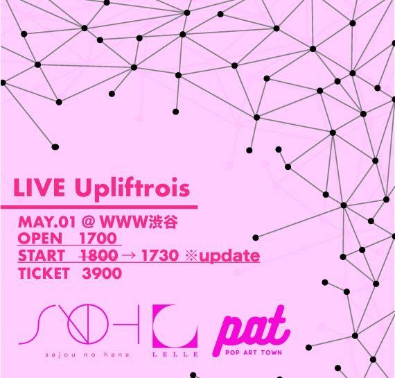 LIVE Upliftrois※開催延期